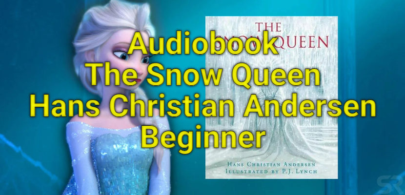 Audiobook The Snow Queen Beginner