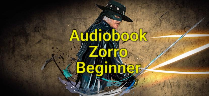 Audiobook Zorro Beginner