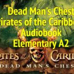 Dead Man's Chest Pirates of the Caribbean Audiobook (2 часть)