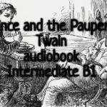 The Prince and the Pauper Mark Twain audiobook Intermediate B1