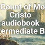 The Count of Monte Cristo audiobook Intermediate B1